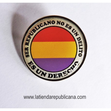 "Pin ""Ser Republicano"""
