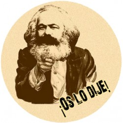 Chapa Comunista Marx Os lo dije