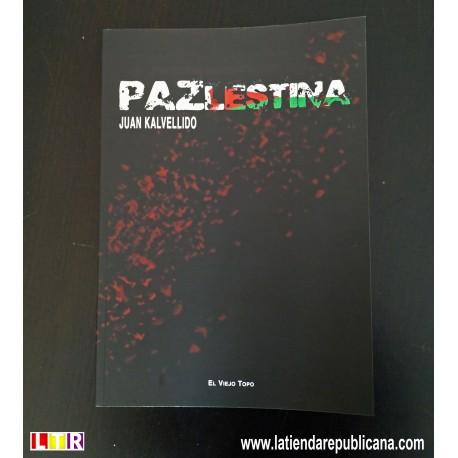 PAZLESTINA de Juan Kalvellido