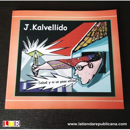SALUD Y NI UN PASO ATRÁS!! de Juan Kalvellido