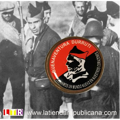 Pin Buenaventura Durruti